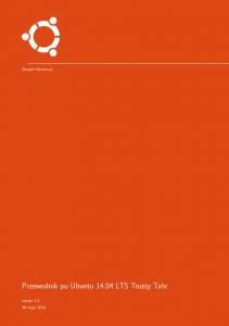 Przewodnik Ubuntu 14.04 LTS Trusty Tahr